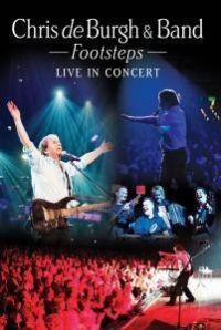 Cover Chris de Burgh & Band - Footsteps - Live In Concert [DVD]